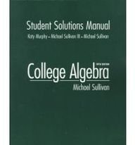 9780130810120: College Algebra: Student Solutions Manual