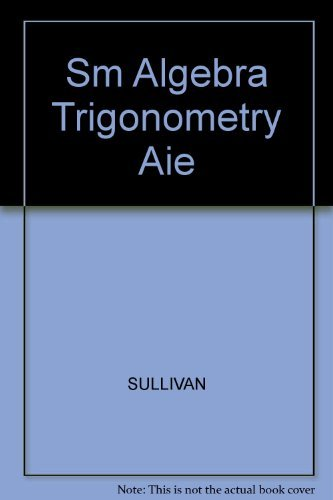 9780130810199: Sm Algebra Trigonometry Aie