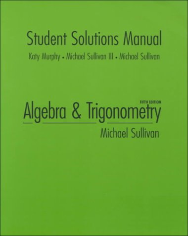 9780130810212: Student Solutions Manual for Algebra and Trigonometry