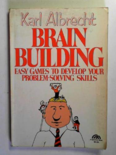 9780130810342: Brain Building: Easy Games to Develop Your Problem Solving Skills