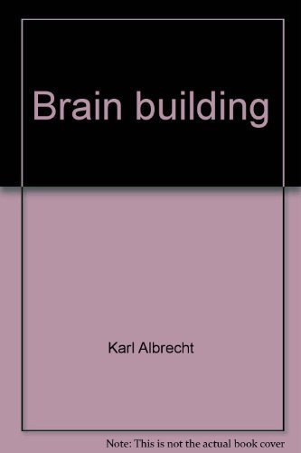 9780130810427: Brain building: Easy games to develop your problem-solving skills