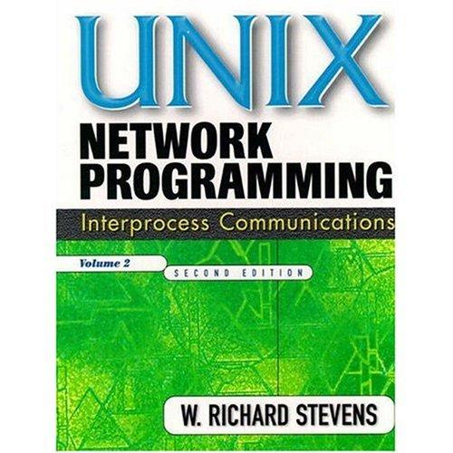 9780130810816: Unix Network Programming: Interprocess Communications v. 2