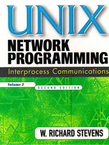 9780130810816: Unix Network Programming: Interprocess Communications v. 2