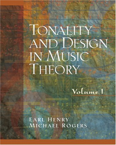 9780130811288: Tonality and Design in Music Theory, Volume I (v. 1)
