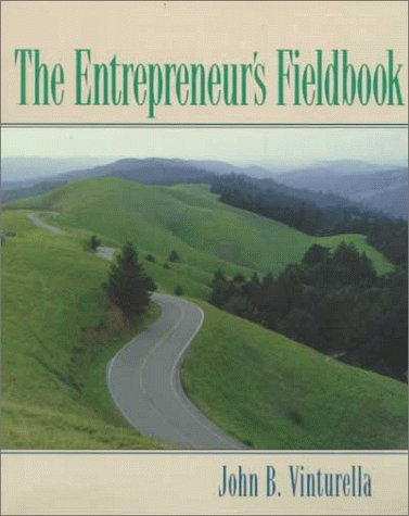 9780130812193: The Entrepreneur's Fieldbook