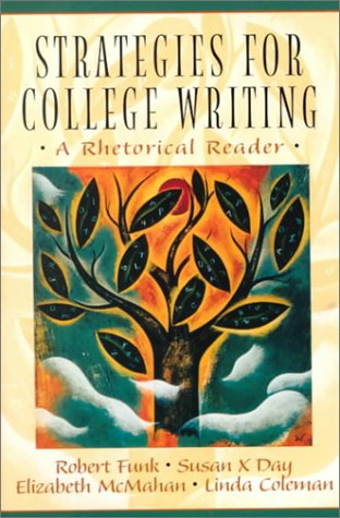 9780130812247: Strategies for College Writing: A Rhetorical Reader