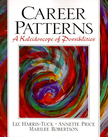9780130812278: Career Patterns: A Kaleidoscope of Possibilities