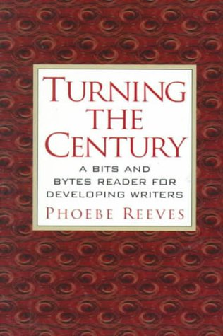 9780130813053: Turning the Century: A Bits and Bytes Reader for Developing Writers