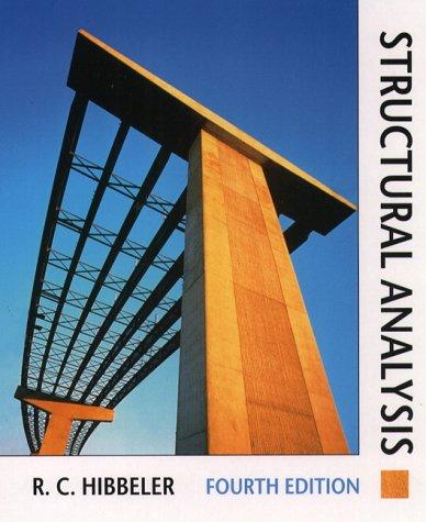 Structural Analysis: Hibbeler, Russell C.;Hibbeler, R.C.
