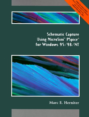 9780130814043: Schematic Capture With Microseis Pspice for Windows: For Windows 95/98/Nt
