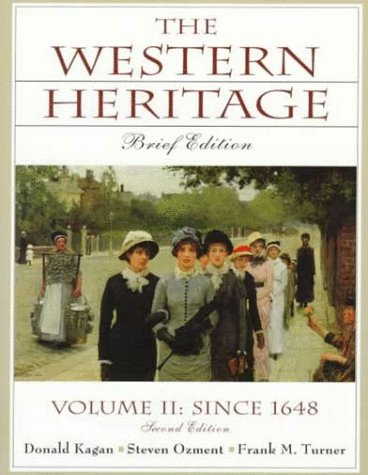 9780130814111: Western Heritage, The: Brief Edition, Vol. II Since 1648, Chaps. 13-31