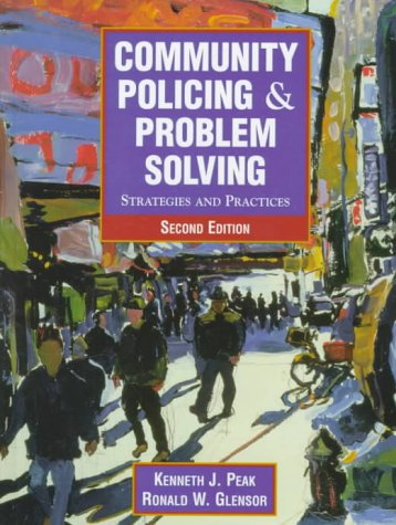 9780130814173: Community Policing and Problem Solving: Strategies and Practices