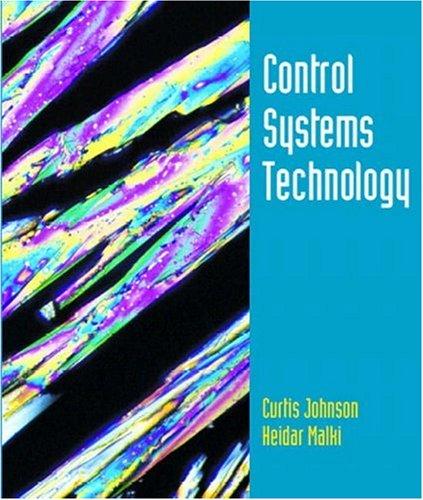 Control Systems Technology: Johnson, Curtis D.; Malki, Heidar