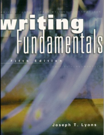 Writing Fundamentals: Joseph T. Lyons