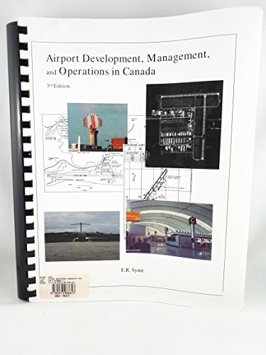 9780130818218: Airport Development, Management and Operations in Canada