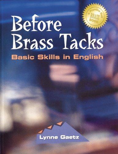 Before Brass Tacks: Basic Skills in English: Lynne Gaetz