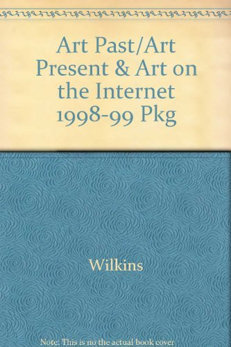 9780130818812: Art Past/Art Present & Art on the Internet 1998-99 Pkg