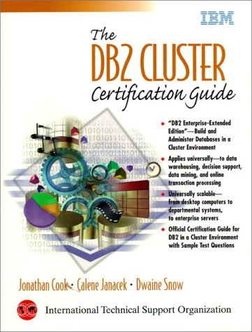 9780130819000: DB2 Cluster Certification Guide, The