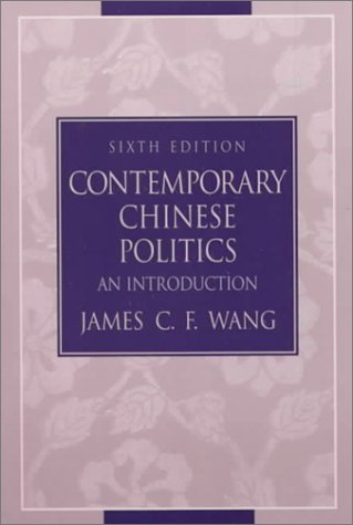 9780130819215: Contemporary Chinese Politics: An Introduction