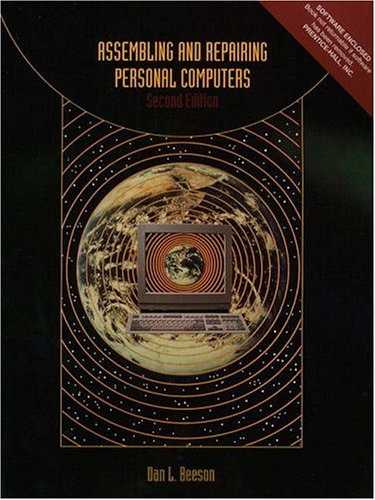 Assembling and Repairing Personal Computers (2nd Edition): Dan L. Beeson