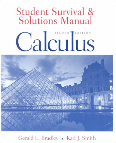 Student Survival and Solutions Manual: Calculus: Karl J. Smith,