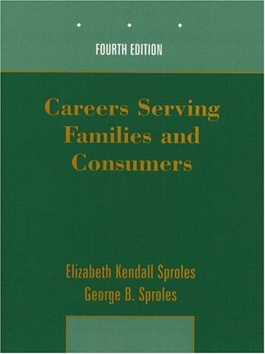 9780130819758: Careers Serving Families and Consumers (4th Edition)