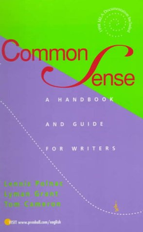 9780130821782: Common Sense: A Handbook and Guide for Writers
