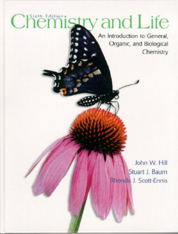 9780130821812: Chemistry and Life: An Introduction to General, Organic and Biological Chemistry (6th Edition)