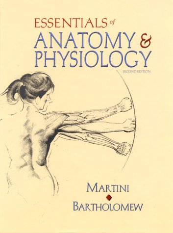 9780130821928: Essentials of Anatomy and Physiology (2nd Edition)