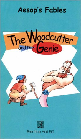 9780130824158: The Woodcutter and the Genie (Aesop's Fables)