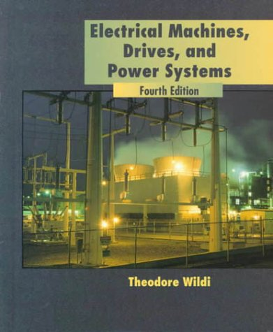 9780130824608: Electrical Machines, Drives and Power Systems