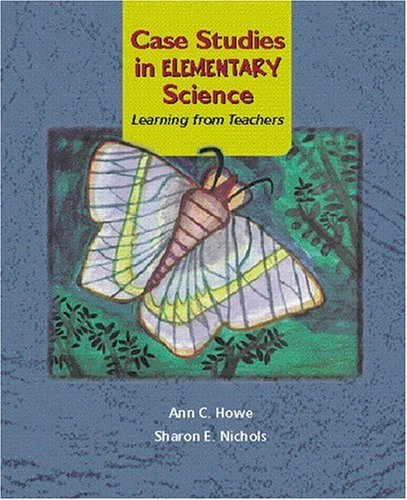 9780130824677: Case Studies in Elementary Science: Learning from Teachers