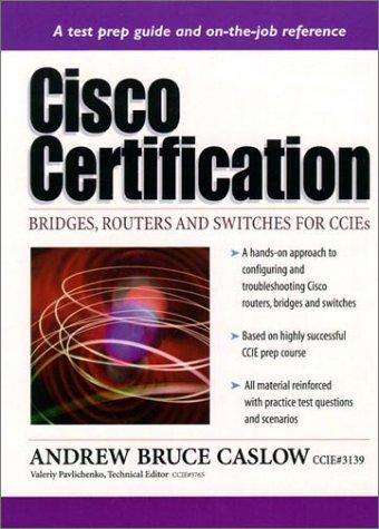 9780130825377: CISCO Certification: Bridges, Routers & Switches for Ccies