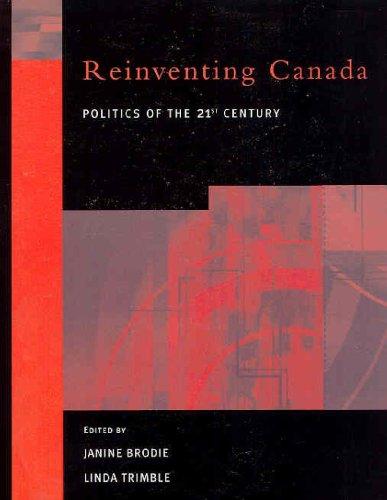 9780130826343: Re-Inventing Canada: Politics of the 21st Century