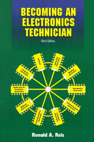9780130826510: Becoming An Electronics Technician: Securing Your High-Tech Future (3rd Edition)