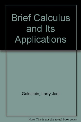 9780130826527: Brief Calculus and Its Applications