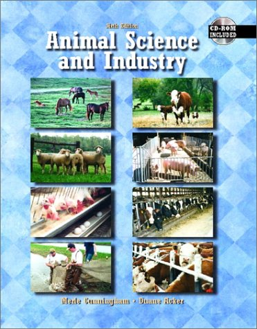 Animal Science and Industry (6th Edition): Cunningham, Merle D.;