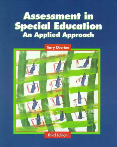 9780130826541: Assessment in Special Education: An Applied Approach (3rd Edition)