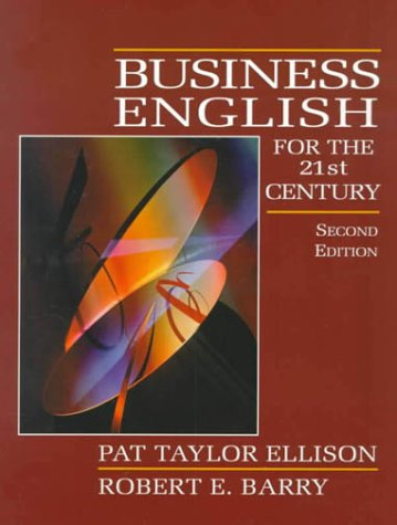 9780130826671: Business English for the 21st Century