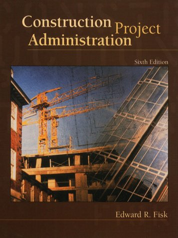 9780130827319: Construction Project Administration