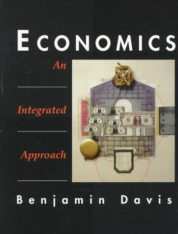9780130828101: Economics: An Integrated Approach