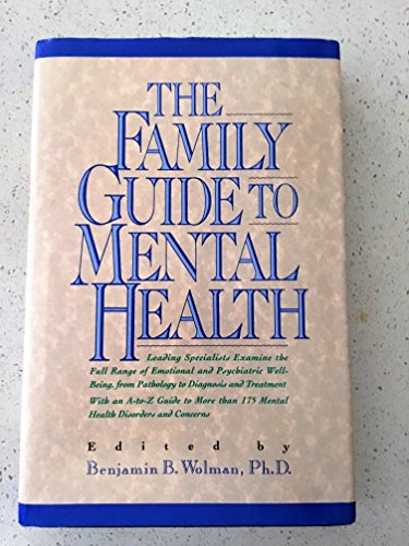 The Family Guide to Mental Health (A Prentice Hall reference book)