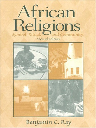 9780130828422: African Religions: Symbol, Ritual, and Community (2nd Edition)
