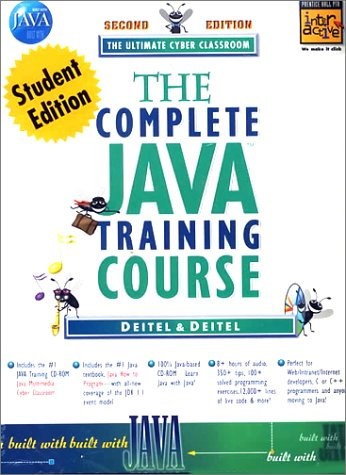 9780130829276: Complete Java Training Course: The Ultimate Cyber Classroom (Prentice Hall PTR Interactive series)