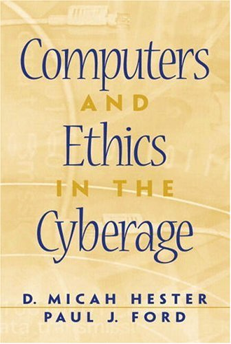 9780130829788: Computers and Ethics in the Cyberage