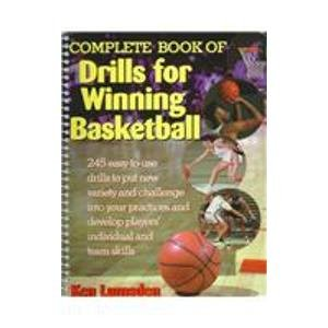 9780130829795: Complete Book of Drills for Winning Basketball