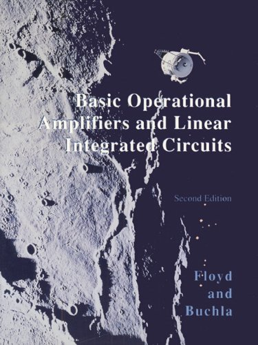 Basic Operational Amplifiers and Linear Integrated Circuits: Thomas L. Floyd,