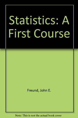 9780130830241: Statistics: A First Course