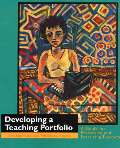 9780130830401: Developing a Teaching Portfolio: A Guide for Preservice and Practicing Teachers