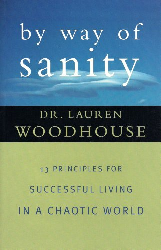 by way of Sanity: Woodhouse, Dr. Lauren